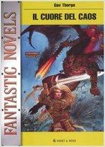 Il Cuore del Caos - La Saga di Kurt - Fantastic Novels 7