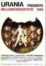 MillemondiEstate 1989 - 3 Romanzi brevi e 9 Racconti:Terra di Nessuno (SHEPARD) & Mosche (IAN WATSON) & Il Terrore e la Fede (TURTLEDOVE) & Mio Fratello Leopoldo (PANGBORN) ecc.- Millemondi Estate 1989
