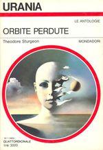 Orbite Perdute - Urania n. 1014