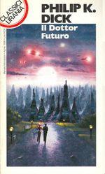 Il Dottor Futuro - collana Classici Urania